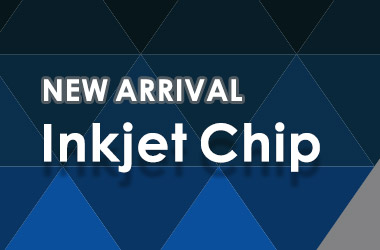 Inkjet Chip New Arrivals (September, 2018)