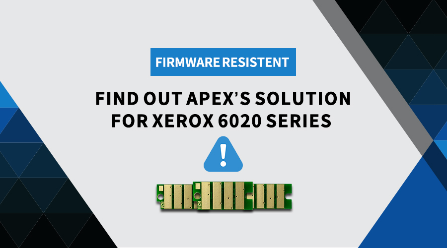 Firmware Resistent | Apex's stable solution for Xerox 6020 series